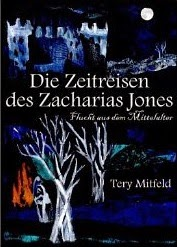 http://www.amazon.de/Zeitreisen-Zacharias-Jones-Flucht-Mittelalter-ebook/dp/B00CR3DZTQ/ref=zg_bs_530886031_f_7