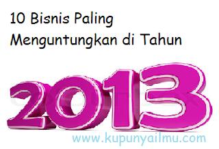 10-Bisnis-Paling-Menguntungkan-di-Tahun-2013