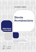 Direito Previdenciário - Eduardo Tanaka