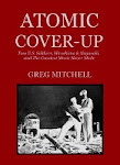 """Atomic Cover-up"": My book on shocking suppression of U.S. film"
