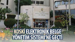 KOSKİ Elektronik Belge Yönetim Sistemi'ne Geçti