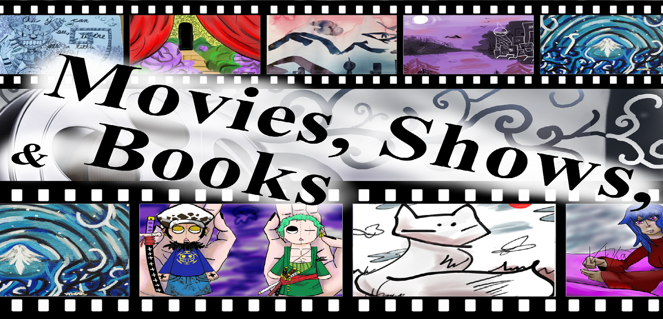 Movies, Shows, & Books