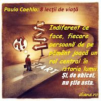 Paulo Coehlo: 8 lecţii de viaţă
