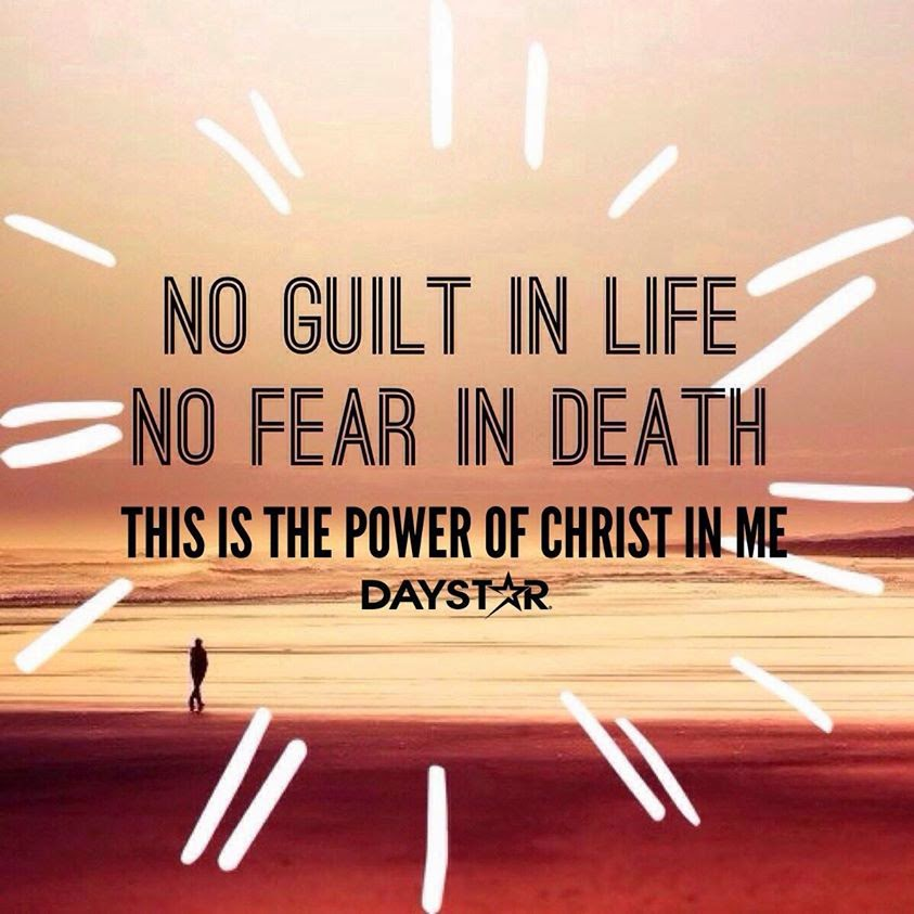 THE POWER OF CHRIST IN ME NO GUILT IN LIFE NO FEAR IN DEATH THIS Custom Does Jesus Fear Death Quotes