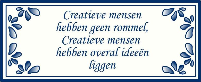 creatieve mensen hebben geen rommel