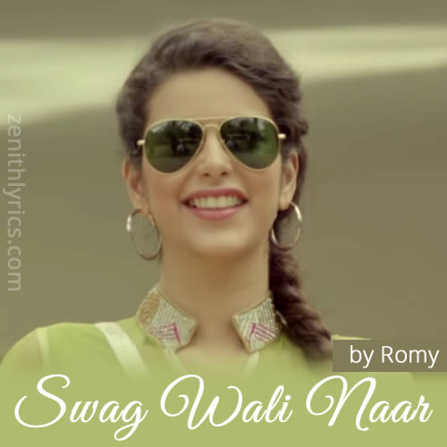 Swag Wali Naar by Romy