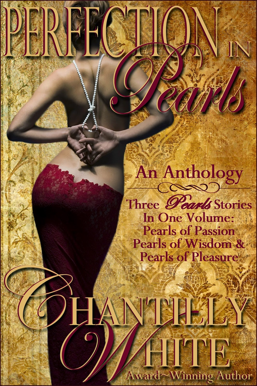 Perfection In Pearls by Chantilly White