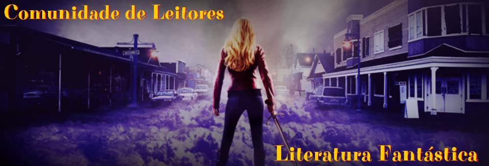 Comunidade de Leitores - Literatura Fantástica