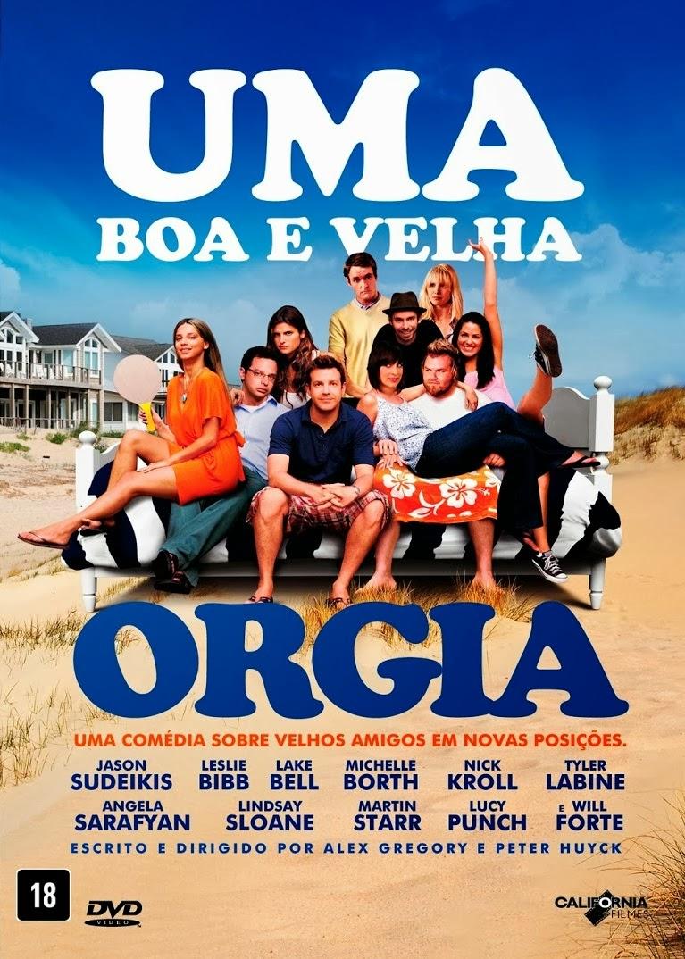 Uma Boa e Velha Orgia – Dublado (2011)