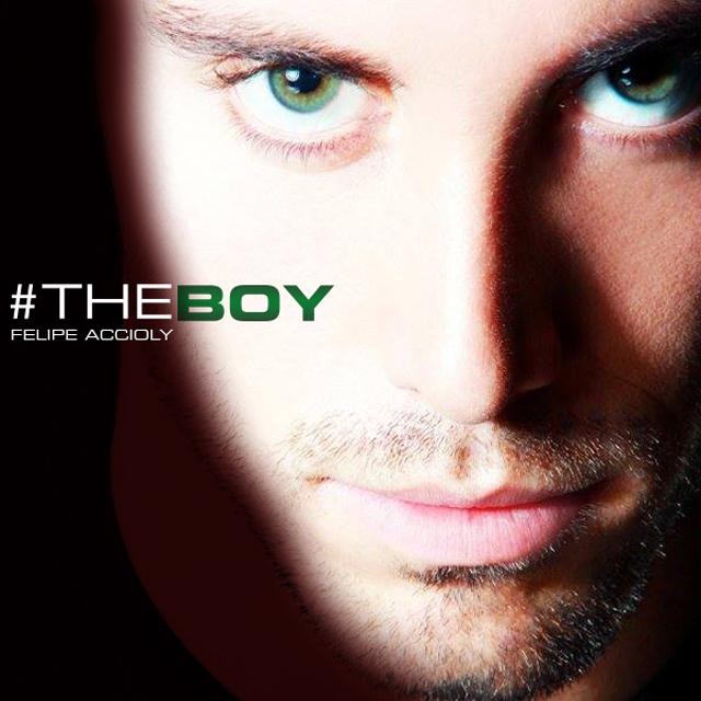 DJ Felipe Accioly - #TheBoy