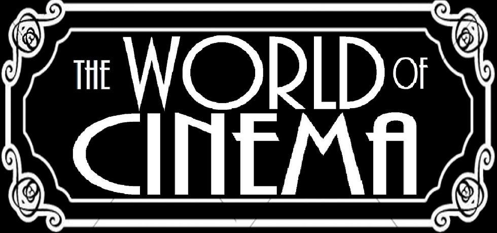 The World of Cinema
