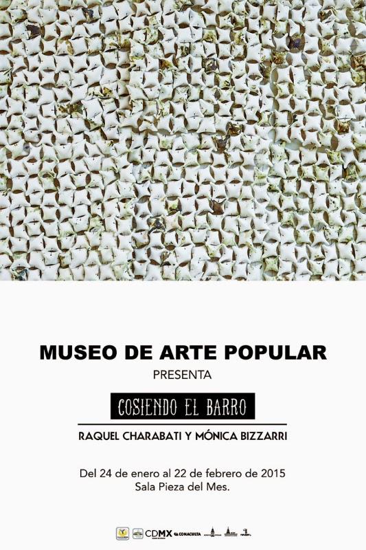 Sala Pieza del Mes en el Museo de Arte Popular presenta a Raquel Charabati y Mónica Bizzarri