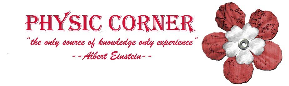 Physic Corner