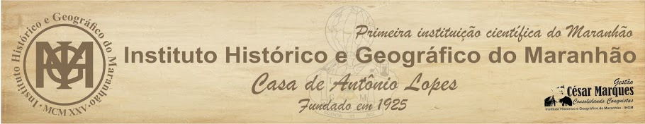 BLOG DO INSTITUTO HISTÓRICO E GEOGRÁFICO DO MARANHÃO