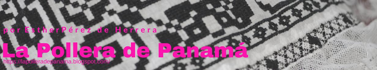 La Pollera de Panama