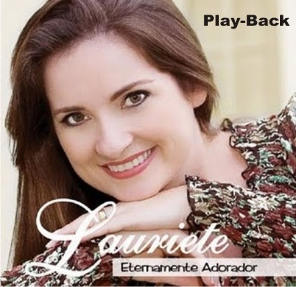 Lauriete   Eternamente Adorador Play Back 2011