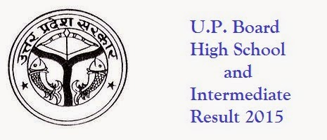 Uttar Pradesh Board Class 10 and 12 Result 2015