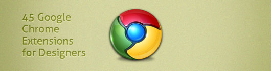 Google Chrome Extensions for Designers and Developers