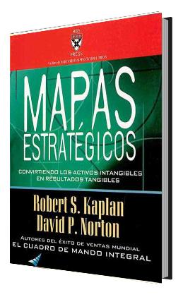 mapas+estrategicos Mapas Estrategicos   Robert S. Kaplan & David P. Norton