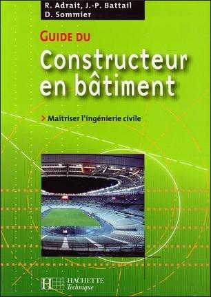 Guide du Constructeur en Bâtiment