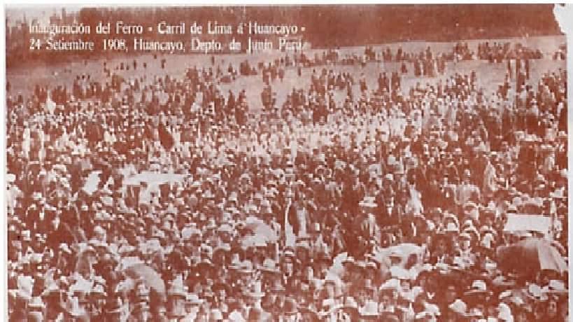 Inaguración Estación del tren Lima - Huancayo 1908.