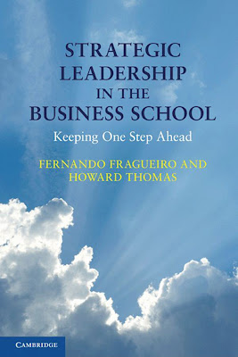 Strategic Leadership in the Business School: Keeping One Step Ahead - Free Ebook Download