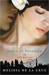 Review: Gates of Paradise by Melissa de la Cruz (Blue Bloods #7)