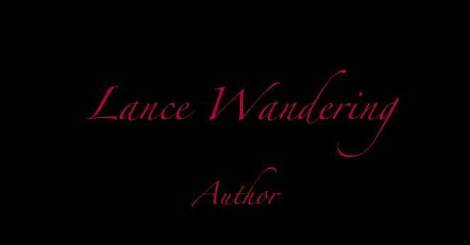 Lance Wandering