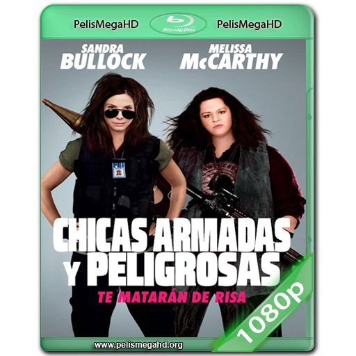 CHICAS ARMADAS Y PELIGROSAS [UNRATED] (2013) WEB-DL 1080P HD MKV ESPAÑOL LATINO
