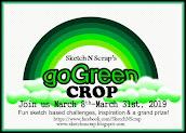 Join us for Sketch N Scrap's Go Green Crop