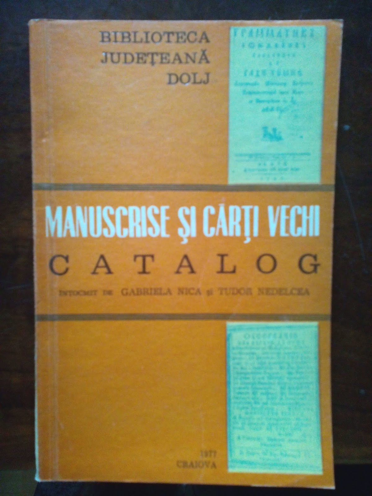 Tudor Nedelcea - Manuscrise si carti vechi - Catalog