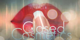 .::Closed Cosmetics::.