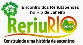 RERIURIO 2015: Encontro de reriutabenses no Rio de Janeiro acontece nesta sexta-feira(09)