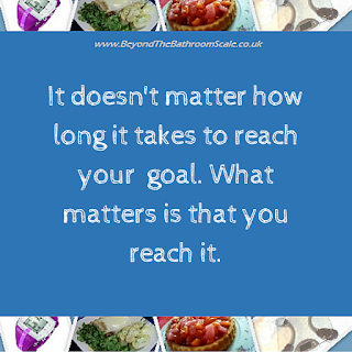 It doesn't matter how long it takes to reach your goal. What matters is that you reach it.