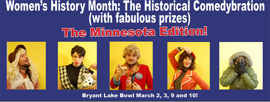 Women's History Month: The Historical Comedybration (with fabulous prizes)