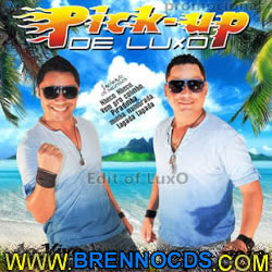Pick Up de Luxo   Ao Vivo   Edit Of Luxo   CD 2013 | músicas