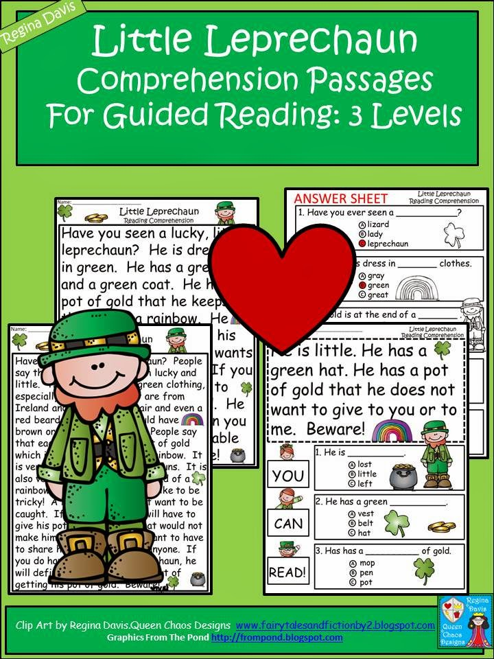 http://www.teacherspayteachers.com/Product/A-Leprechaun-Comprehension-Differentiated-Instruction-For-Guided-Reading-1161259