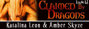 Claimed By Dagons, Amber Skyze &amp; Katalina Leon