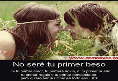 Frases De Amor: No Seré Tu Primer Beso