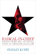 Radical-In-Chief: Barack Obama And The Untold Story of American Socialism