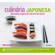 Culinária japonesa-Receitas especiais fáceis de fazer/Emi Kazuko