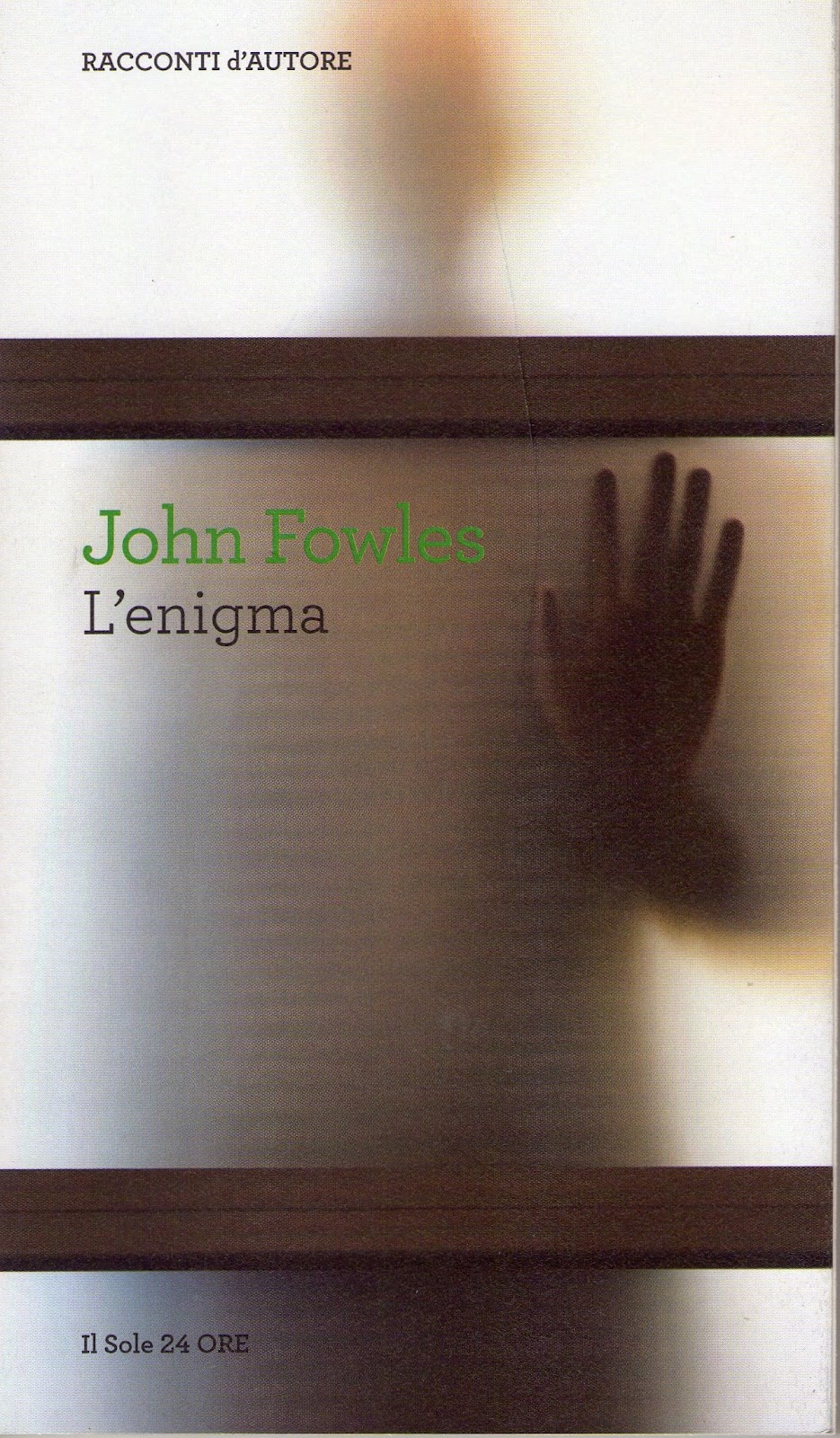 john fowles the enigma essay The enigma has 62 ratings and 7 reviews kirsty said: as the title itself suggests, the enigma by john fowles is a short story that is surrounded by myst.