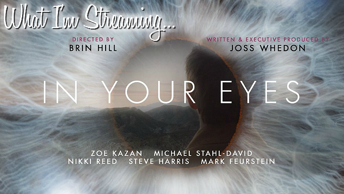 What I'm Streaming: In Your Eyes (2014) Film, Netflix