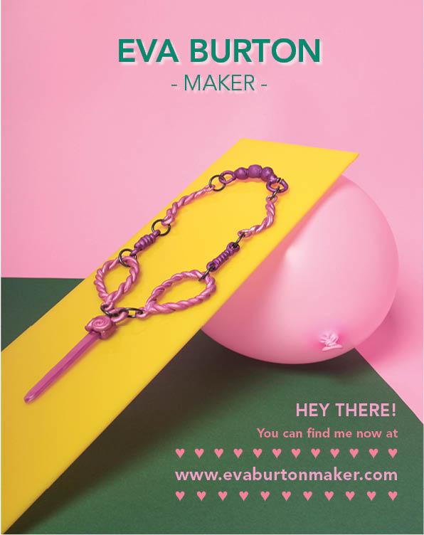 Eva Burton- Maker