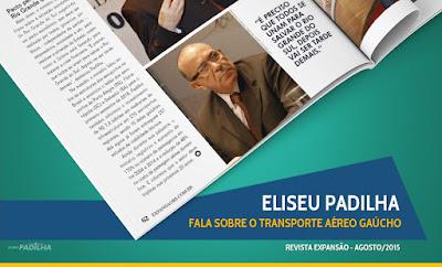 Revista Expansão - Eliseu Padilha fala sobre o transporte aéreo gaúcho