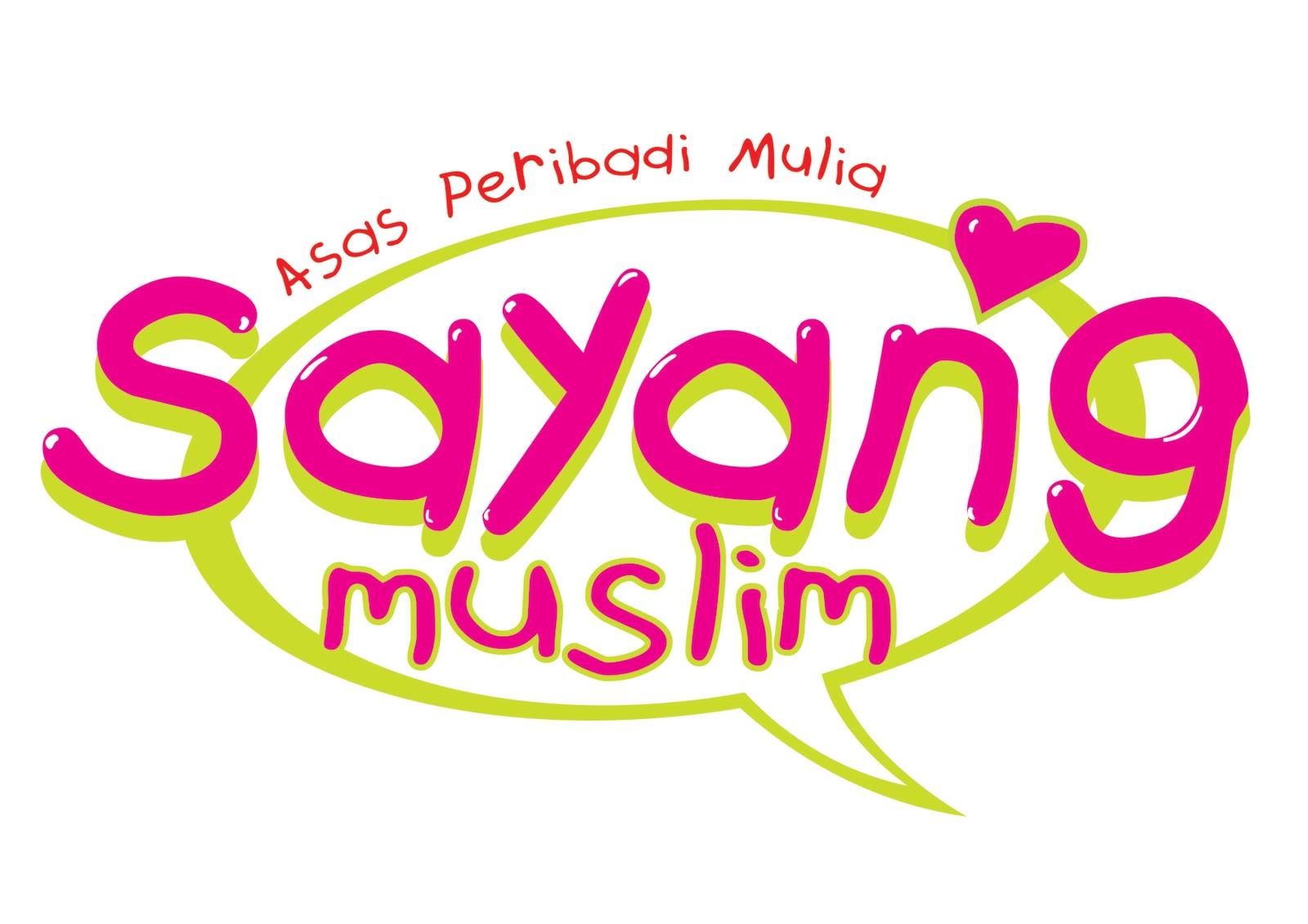 Ana Muslim , Sayang Muslim dan akan datang ialah Adik Muslim (yang