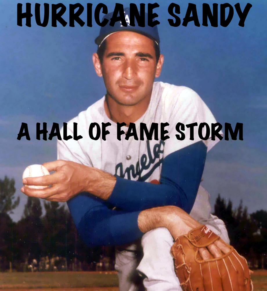 HURRICANE SANDY: A Hall of Fame Storm