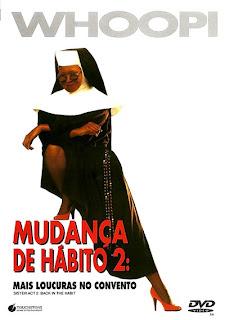 Assistir Mudanca de Hábito 2: Mais Loucuras no Convento Dublado Online HD