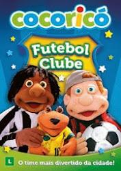 Baixar Filme Cocoricó: Futebol Clube (Nacional) Online Gratis