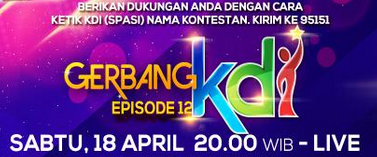 Gerbang KDI yang tampil18 april 2015 nanti malam episode 12